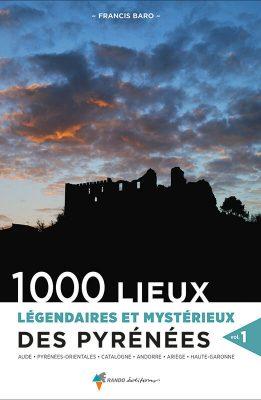 Francis Baro Auteur - Pyrénées Légendes & Mystères