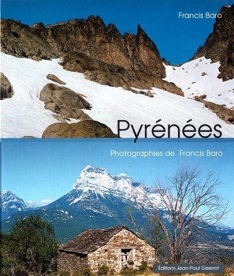 Francis Baro Auteur - Pyrénées - Photos